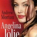 Andrew Morton: Angelina Jolie – Biographie