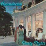 Avocadoclub – Dusty Nights