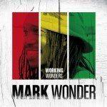 Mark Wonder – Working Wonders (Oneness)