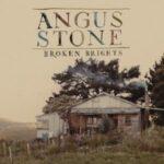 Angus Stone – Broken Brights (Desert Harvest Recordings)