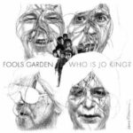 Fools Garden – Who is Jo King?