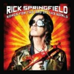 Rick Springfield – Songs For The End Of The World (Frontiers Records)