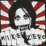Mike Zero – ein Punk-erlebnis mit dem neuen Album Now