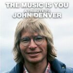 Various –  The Music Is You: A Tribute To John Denver (Sony)