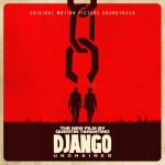 Soundtrack – Django Unchained (Universal)