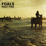 Foals – Holy Fire