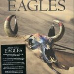 History of the Eagles – The Story Of An American Band