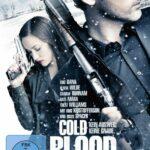 Cold Blood – Kein Ausweg keine Gnade