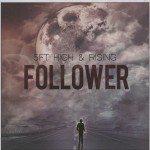 5Ft High & Rising – Follower (Rough trade)