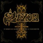 Saxon – St. George's Day – Live in Manchester