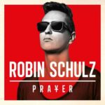 Robin Schulz – Prayer