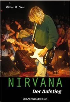 Nirvana. Der Aufstieg.
