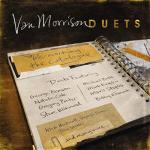 Van Morrison – Duets: Reworking The Catalog