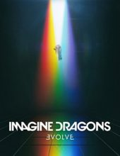 IMAGINE DRAGONS: Evolve (Interscope)