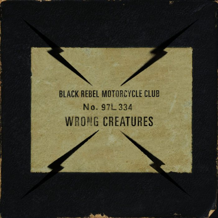 Black Rebel Motorcycle Club - Wrong Creatures (Pias)