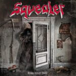 "Neues Squealer Album ""Behind Closed Doors"" in den Startlöchern"