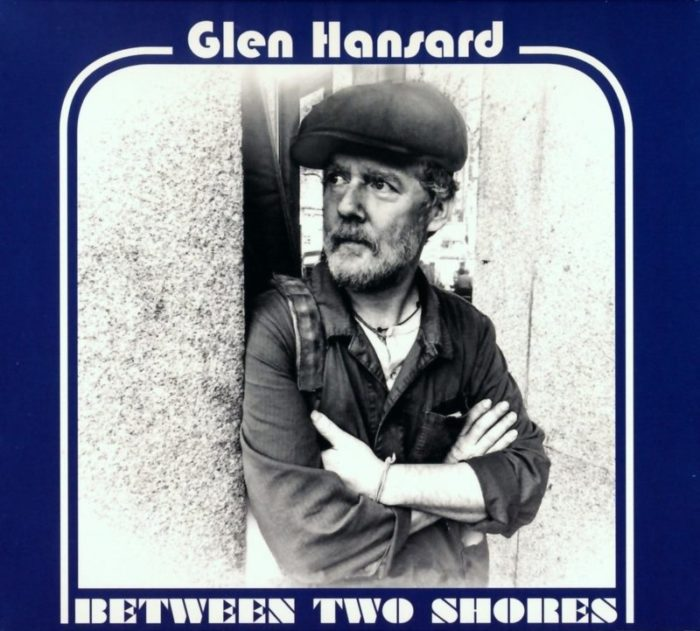 Glen Hansard - Between Tow Shores