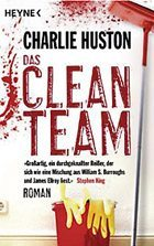 Charlie Huston: Clean Team, Roman