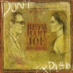 Joe Bonamassa & Beth Hart – Don't Explain