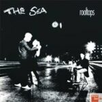 The Sea – Rooftops