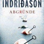 Arnaldur Indridason : Island Krimi , Kriminalroman, Abgründe