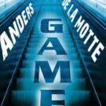 Anders De La Motte: Game, Thriller