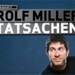 Rolf Miller liest: Tatsachen