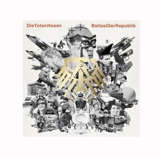 Die Toten Hosen - BallastDerRepublik
