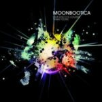 Moonbootica – Our Disco Is Louder Than Yours