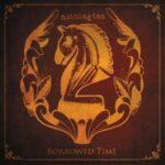 Nothington – Borrowed Time
