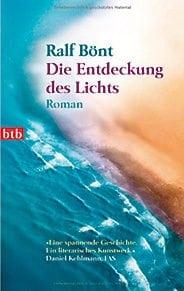 Ralf Bönt: Die Entdeckung des Lichts