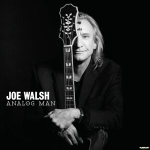 Joe Walsh - Analog Man, Glenn Frey - After Hours