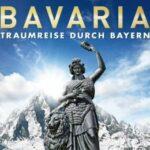 Bavaria – Traumreise durch Bayern
