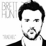 Brett Hunt – Rachel