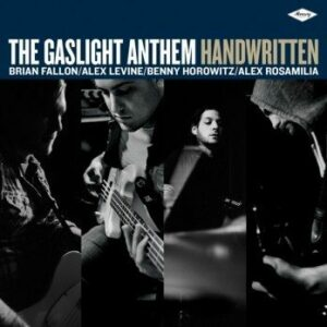 The Gaslight Anthem - Handwritten (Mercury)