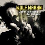 Wolf Maahn – Lieder vom Rand der Galaxis Solo Live (Libero Rec/Pias)