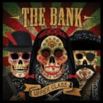 The Bank – Upper Class (Bear Funk)