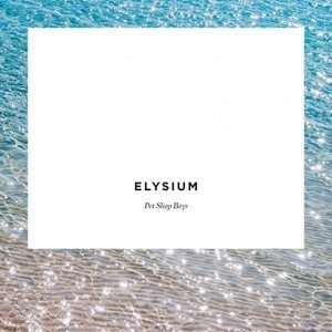 Pet Shop Boys - Elysium (EMI)