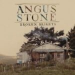 Angus Stone – Broken Brights (Desert Harvest Recordings)