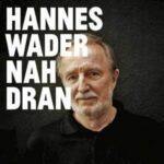 Hannes Wader – Nah Dran (Universal Music Classics & Jazz)