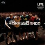 LaBrassBanda – Live – Olympiahalle München (Trikont)