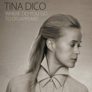 "Tina Dico mit ""Where do you go to disappear?"" (Virgin)"