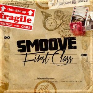 Smoove - First Class  (Jalapeno Records)