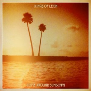 Kings of Leon - Come Around Sundown (Sony)