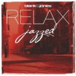 Blank & Jones Relax – Jazzed (Soundcolours)
