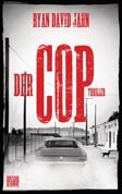 Ryan David Jahn - Der Cop (Thriller)