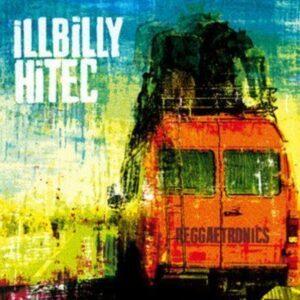 Illbilly Hitec - Reggaetronics