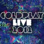 Coldplay – Live 2012 (EMI)