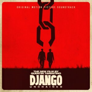 Soundtrack - Django Unchained (Universal)