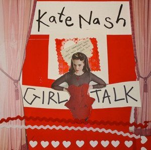 Kate Nash - Girl Talk